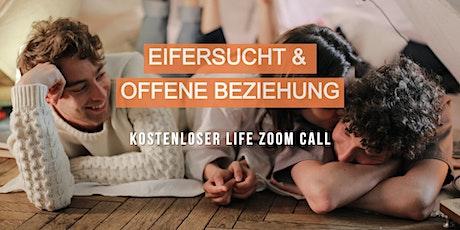 Eifersucht & Offene Beziehung kostenloser Life Call Tickets
