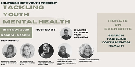 Tackling Youth Mental Health - Kintsugi Hope Youth tickets