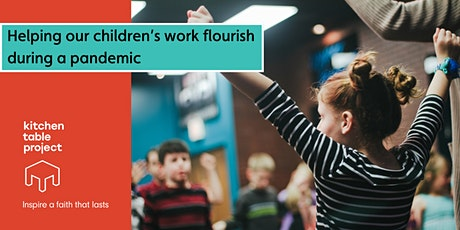 Helping our children's work flourish during a pandemic - For church leaders tickets