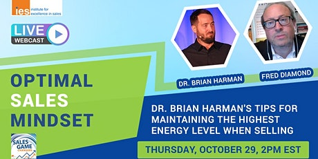 OPTIMAL SALES MINDSET: Dr. B. Harman - Maintaining Energy When Selling tickets