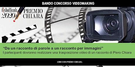 Manifestazione finale concorso videomaking Premio Chiara 2020 biglietti