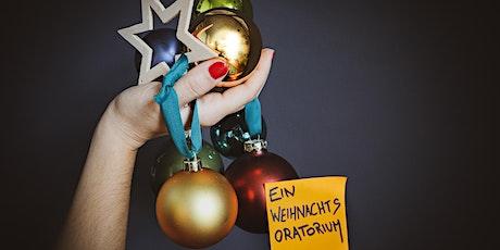 Ein Weihnachtsoratorium. Edition 2020 Tickets