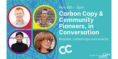 Carbon Copy and Community Pioneers, in Conversation tickets