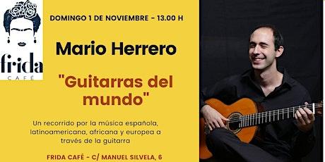 Guitarras del Mundo con Mario Herrero entradas
