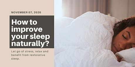 How to improve your sleep naturally? tickets