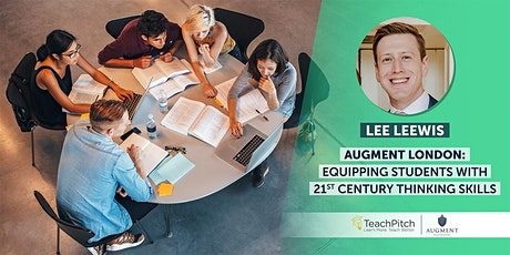 Augment London: Equipping Students with 21st Century Thinking Skills tickets