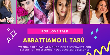 POP LOVE TALK - Censura su internet e stereotipi biglietti