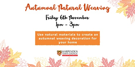 Autumnal Natural Weaving tickets