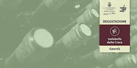 Degustazione: La sperimentazione eroica di Isolabella Della Croce biglietti