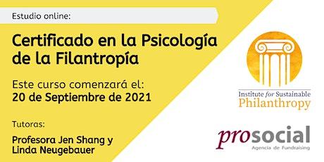 Certificado en la Psicología de la Filantropía  - 20 de Septiembre de 2021 tickets
