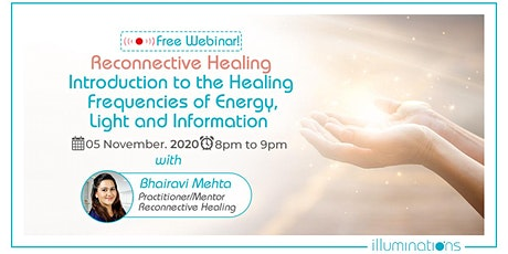Free Webinar! Reconnective Healing: Introduction To The Healing tickets