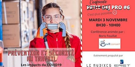 Petit-dej pro #6 - Prévention et sécurité au travail - Les impacts du COVID billets