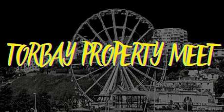 THE VIRTUAL TORBAY PROPERTY MEET tickets