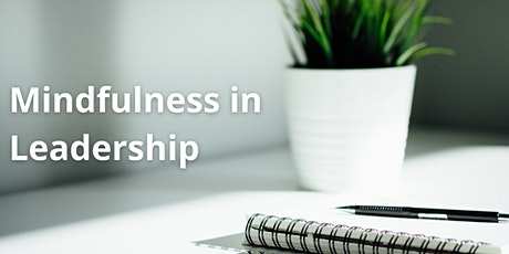 Mindfulness in Leadership and Management tickets