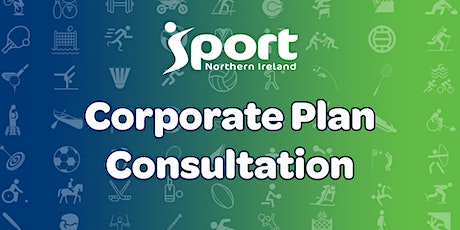 Sport NI Corporate Plan 2020-25 Consultation tickets