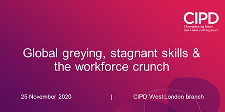 Global greying, stagnant skills and the workforce crunch tickets