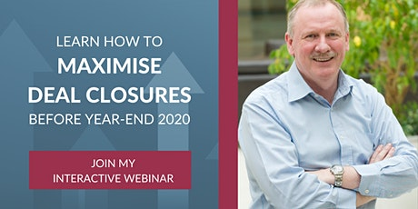 Learn how to Maximise Deal Closures Before Year-End 2020 tickets