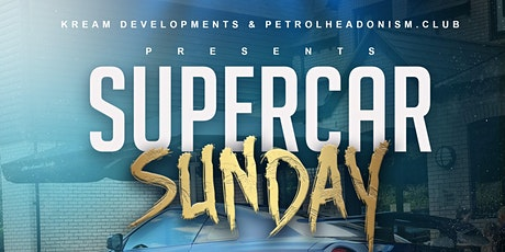 SUPERCAR SHOWCAR BOOKING - KREAM SUPERCAR SUNDAY tickets