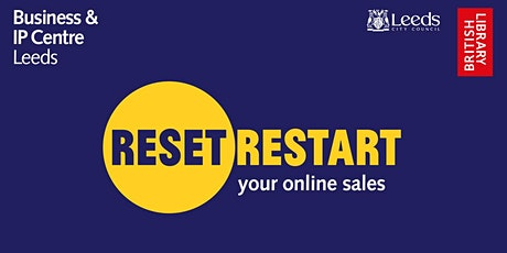 Reset. Restart: running a business online - 1:1 advice sessions tickets