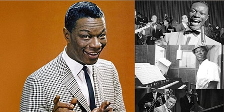 Nat King Cole: The Greatest American Hitmaker Interactive Webinar tickets