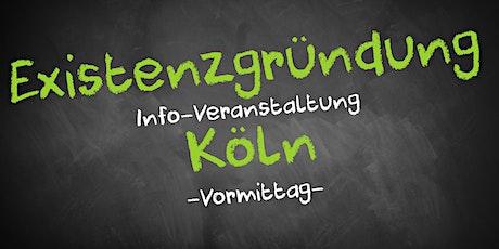 Existenzgründung Informationsveranstaltung Köln Tickets