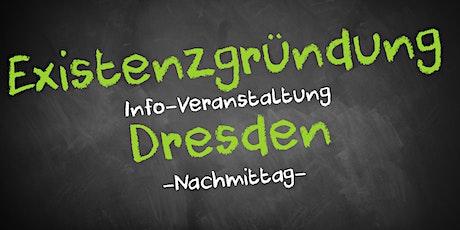 Existenzgründung Informationsveranstaltung Dresden (Nachmittag) Tickets