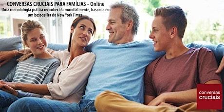Treinamento Conversas Cruciais para Famílias - 16, 18, 23 e 25 de novembro ingressos