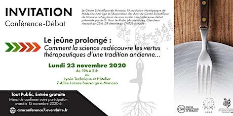 Conférence débat «LE JEÛNE PROLONGÉ» biglietti