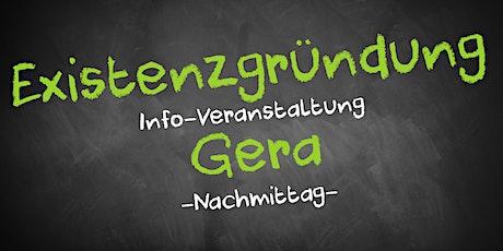 Existenzgründung Informationsveranstaltung Gera (Nachmittag) Tickets