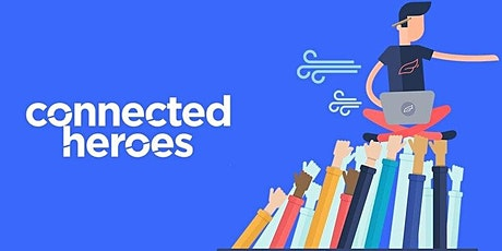 Connected Heroes Hackathon: How to grow our community! tickets
