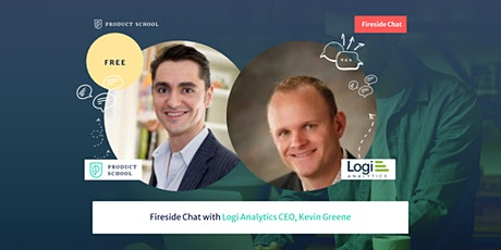 Fireside Chat with Logi Analytics CEO, Kevin Greene tickets
