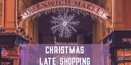 Greenwich Market Christmas Late Shopping - Wednesday 9th December tickets