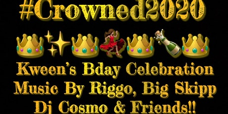 "3rd Annual ""CROWNED"" Kween's Birthday Celebration tickets"