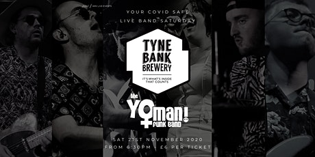 The Yo Man Funk Band at Tyne Bank Brewery tickets