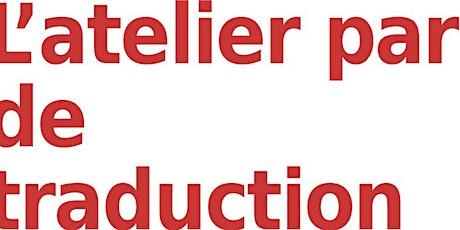 Ateliers parlés de traduction avec Pascal Poyet billets