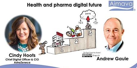 Health and pharma digital future with Cindy Hoots - CDO & CIO, AstraZeneca tickets