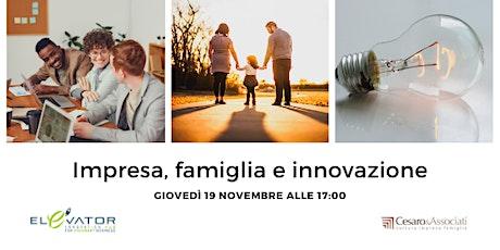 Impresa, famiglia e innovazione biglietti