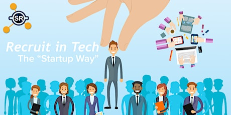 "How to hire in Tech the ""Startup Way"": Covid or no covid! - Take 3 tickets"