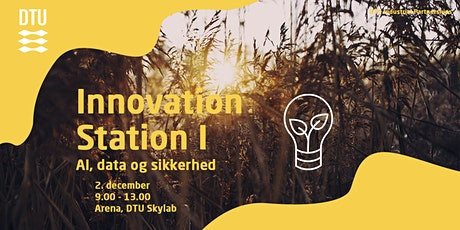 Innovation Station I - AI, data og sikkerhed tickets