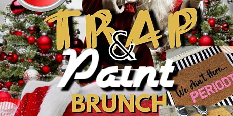 Trap & Paint Brunch Christmas Edition tickets