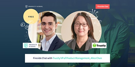 Fireside Chat with Trustly VP of Product Management, Alice Chen tickets