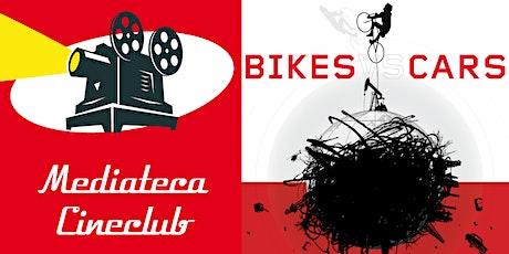 SOSPESO Mediateca Cineclub - proiezione del documentario BIKES vs CARS tickets