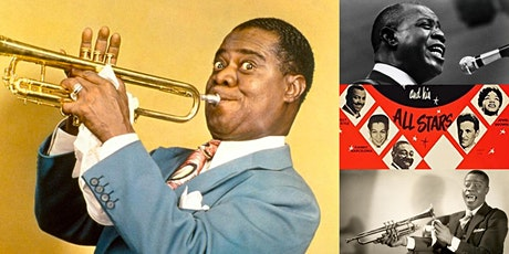 'Louis Armstrong: The Music of Satchmo, Ambassador of Jazz' Webinar tickets