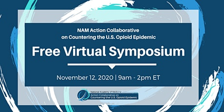 NAM Opioid Collaborative Fall 2020 Virtual Symposium tickets