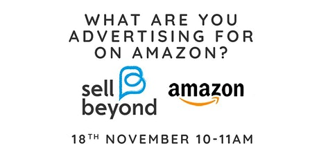 What Are You Advertising For On Amazon? tickets