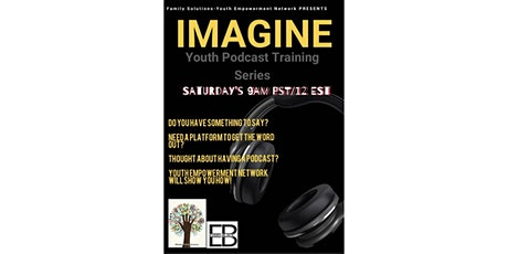 Imagine Youth Podcast Training Series tickets