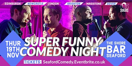 Super Funny Comedy Night at The Shore Bar, Seaford! tickets