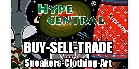 HypeCentral Buy-Sell-Trade: Sneakers and Clothing tickets