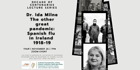 Decade of Centenaries Lecture Series; The other great pandemic: Spanish flu tickets