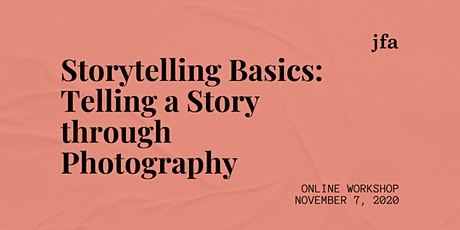 Storytelling Basics: Telling a Story through Photography tickets